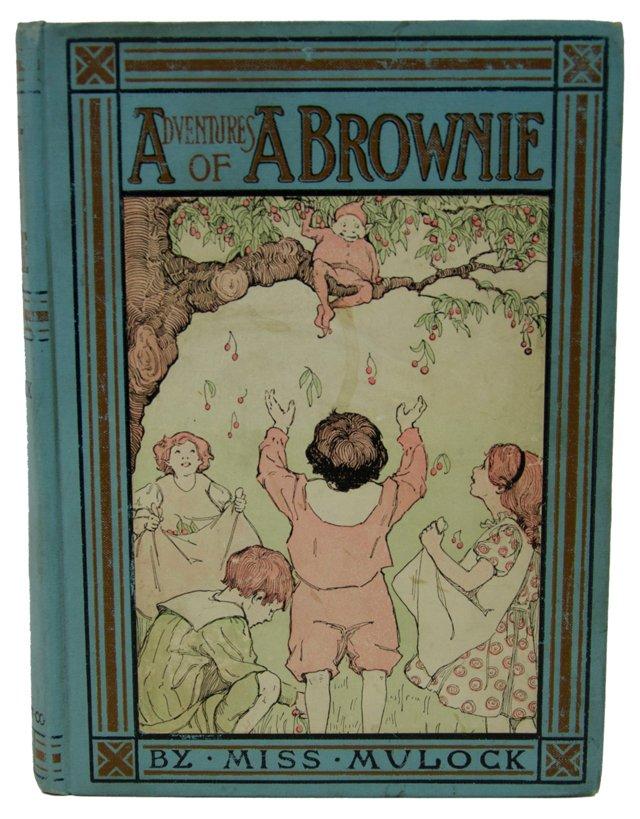Miss Mulock's Adventures of a Brownie
