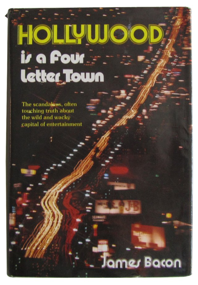 Hollywood is a Four Letter Town, 1st Ed