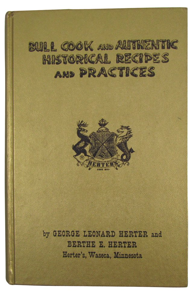 Bull Cook & Authentic Historical Recipes