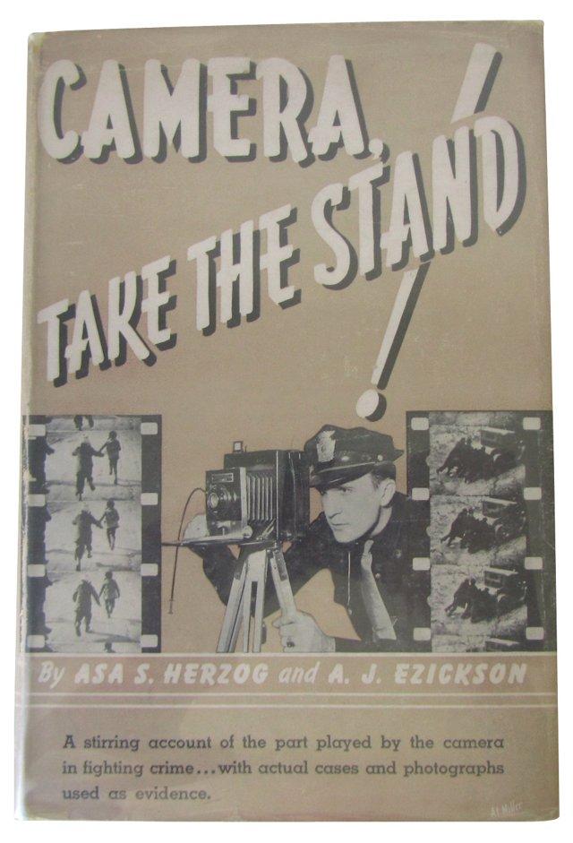 Camera: Take the Stand!