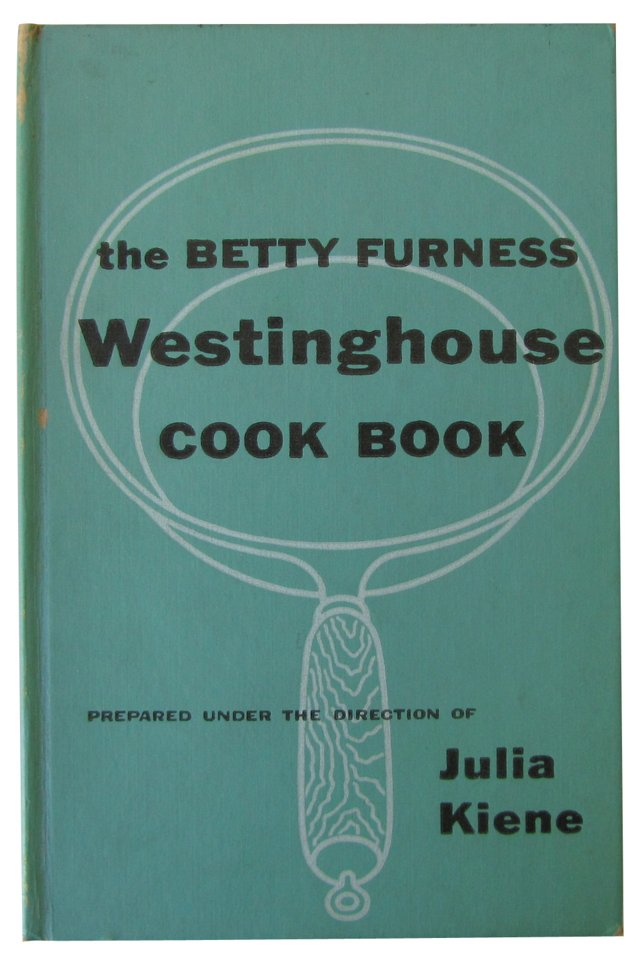 Westinghouse Cook Book, 1st Ed
