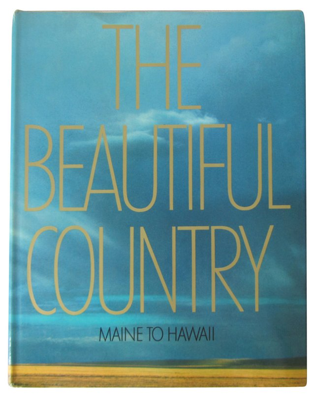 The Beautiful Country: Maine to Hawaii