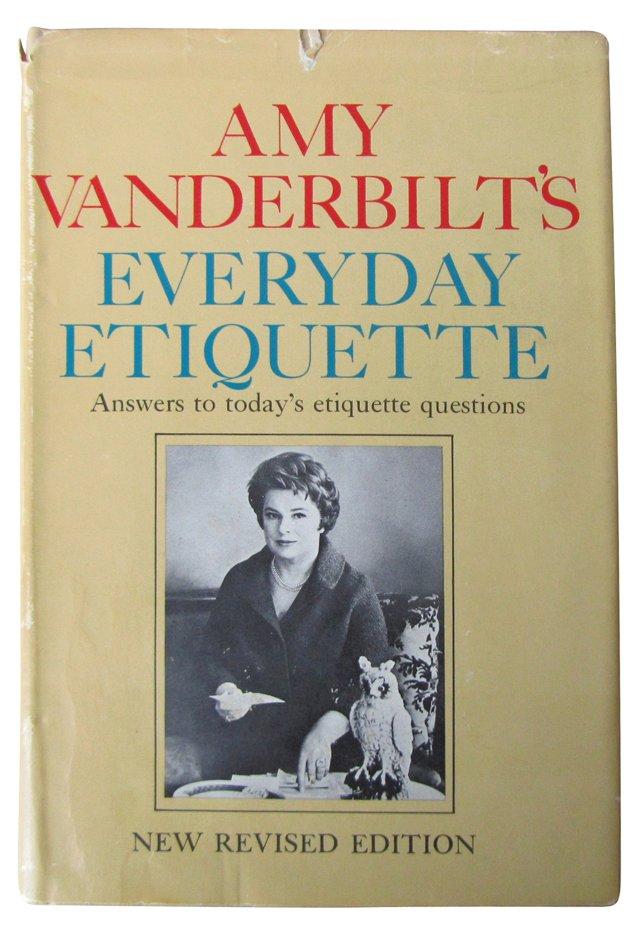 Amy Vanderbilt's Everyday Etiquette