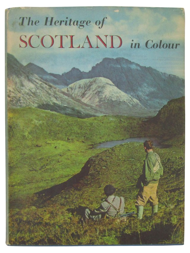 The Heritage of Scotland in Colour