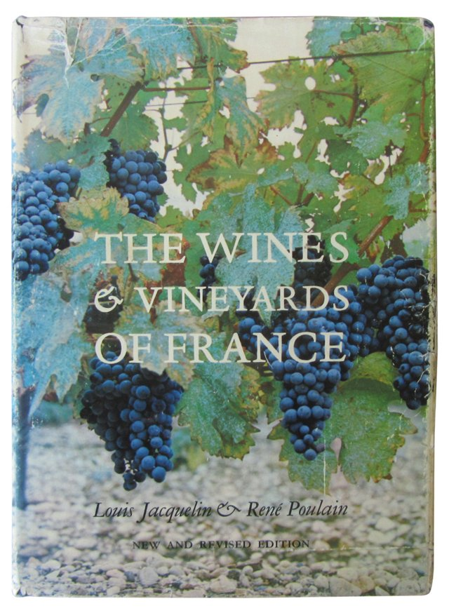 The Wines and Vineyards of France