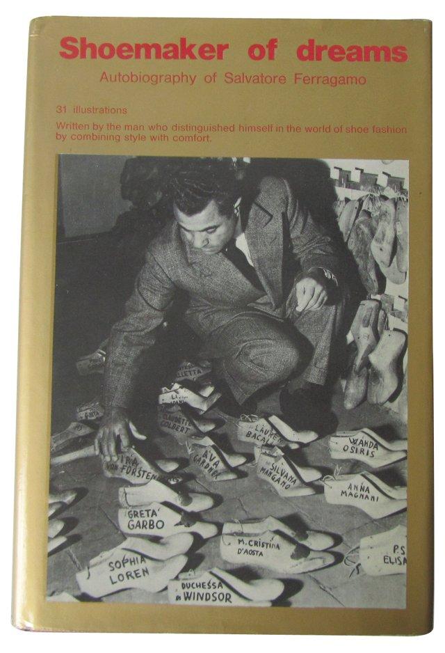 Ferragamo: Shoemaker of Dreams