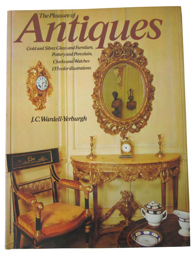 The Pleasure of Antiques, 1st Ed