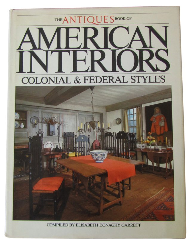 American Interiors: Colonial & Federal