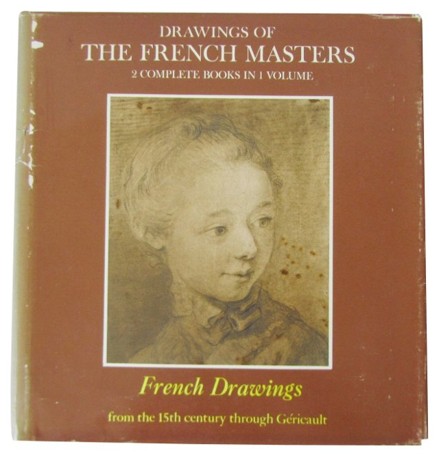 Drawings of the French Masters