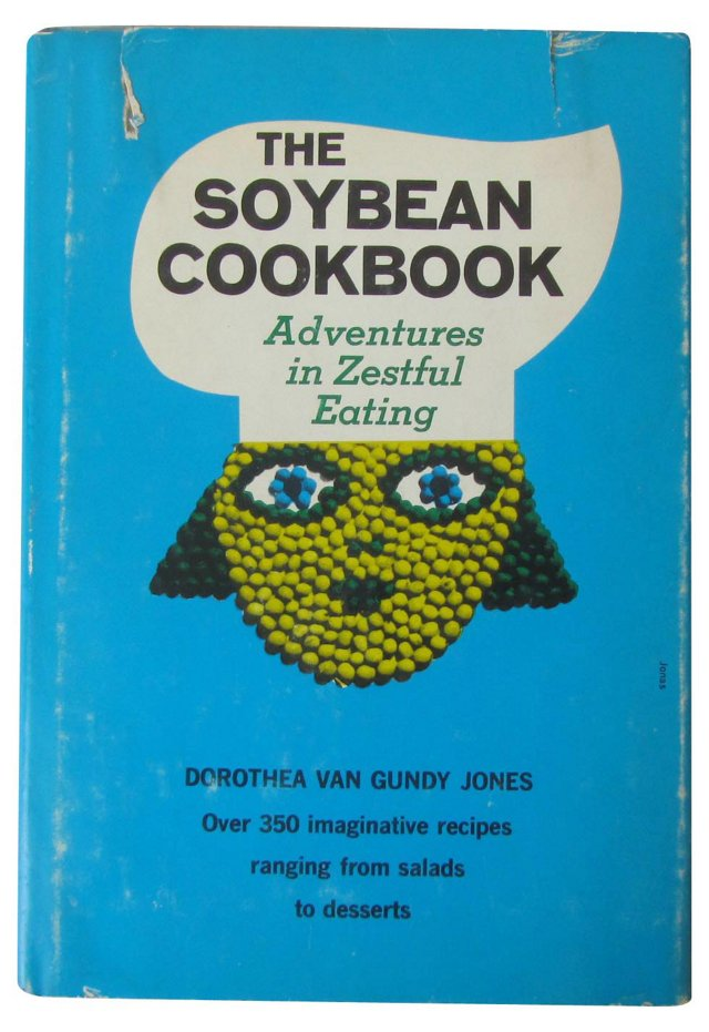 The Soybean Cookbook