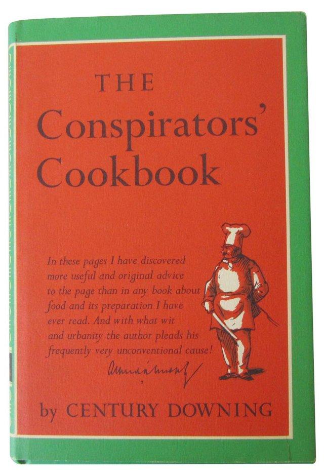 The Conspirators' Cookbook