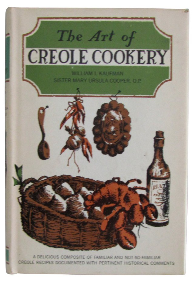 The Art of  Creole Cookery