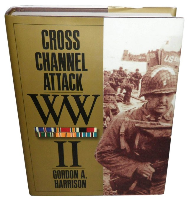 Cross Channel Attack WWII