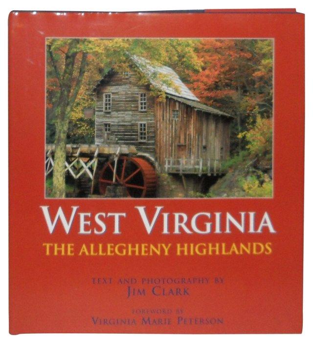West Virginia: Allegheny Highlands