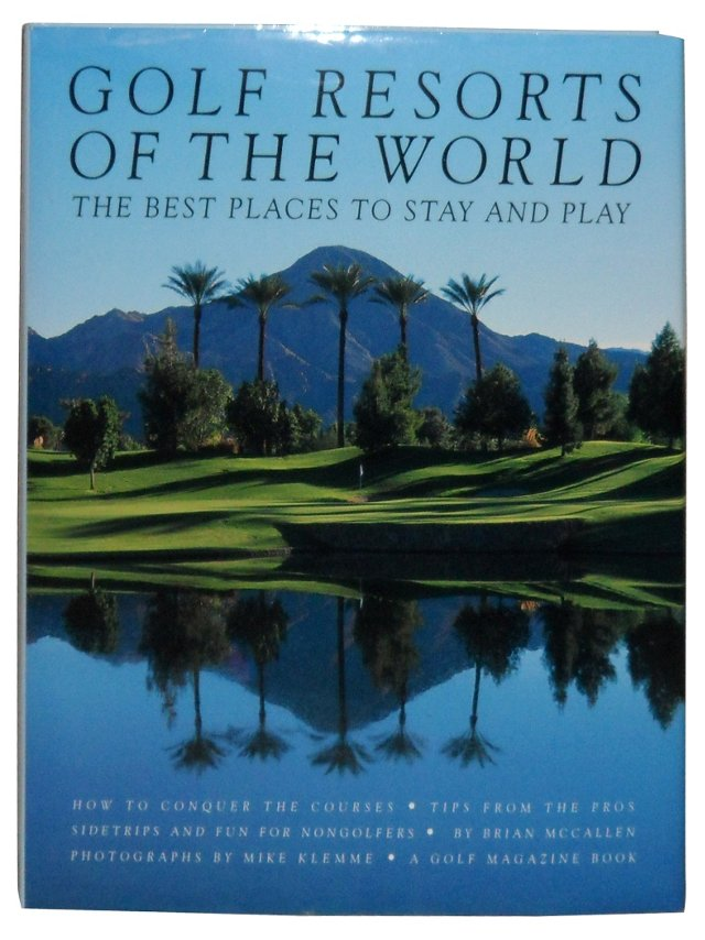 Golf Resorts of the World