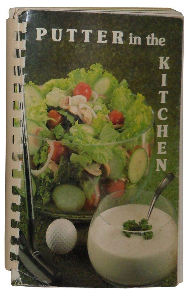Putter in the Kitchen: Golf Cookbook