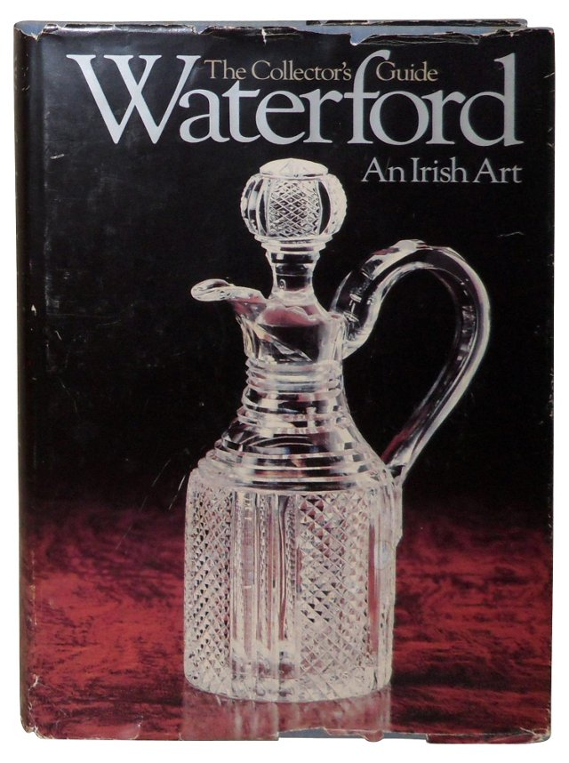 Waterford: An Irish Art