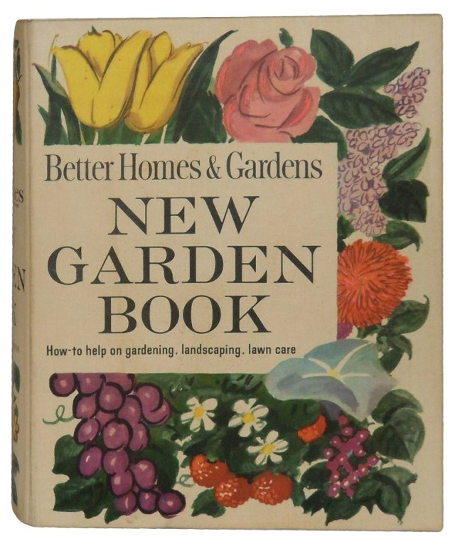 Better Homes & Gardens   New Garden Book