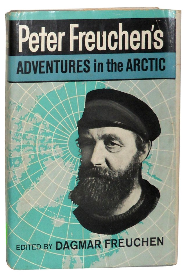 Freuchen's Adventures in the Arctic, 1st