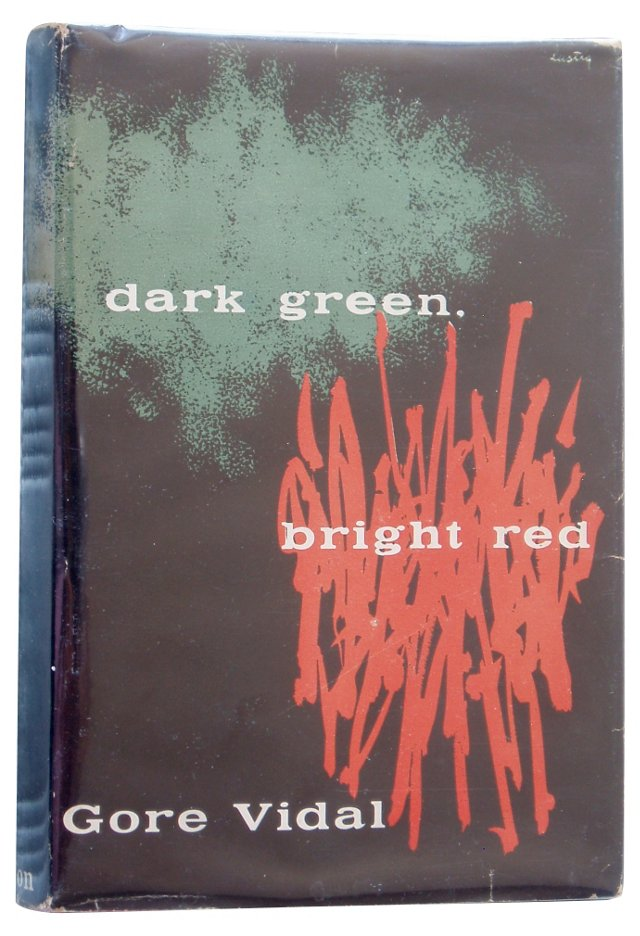 Gore Vidal's Dark Green, Bright Red
