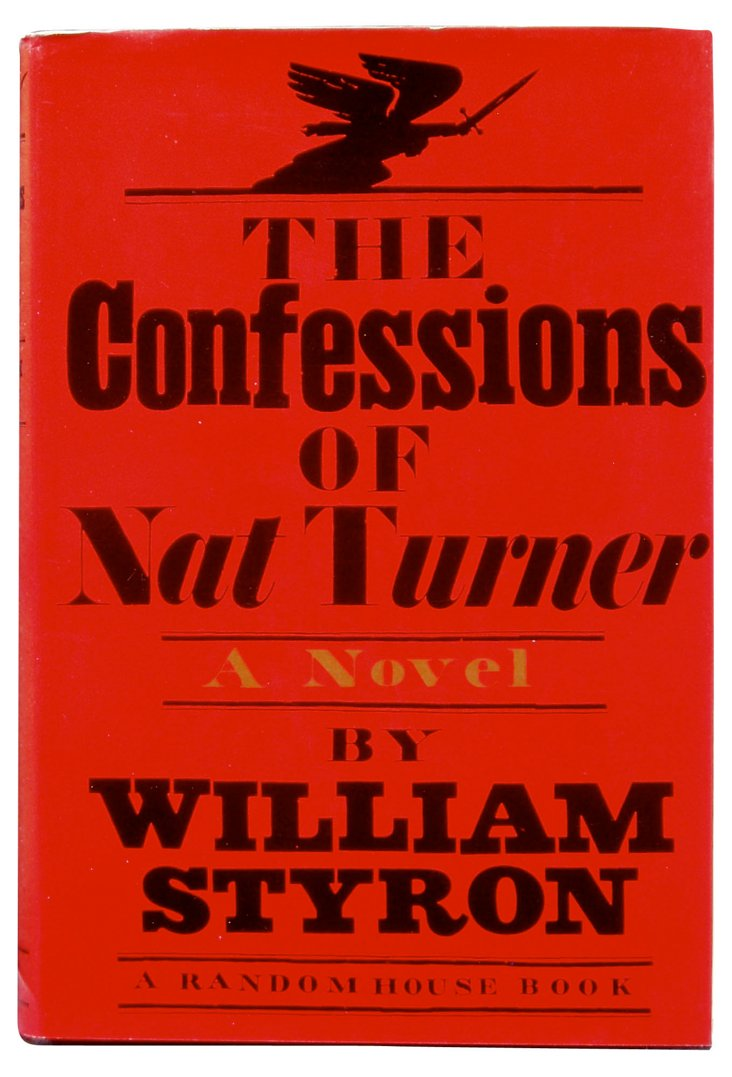 The Confessions of Nat Turner, US 1st Ed