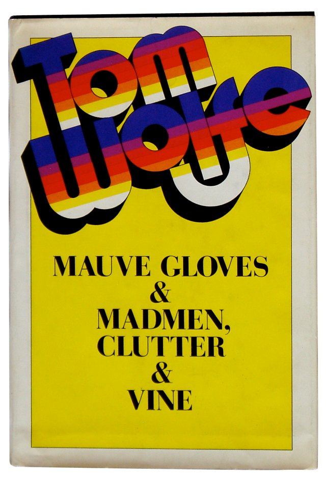 Mauve Gloves & Madmen, 1st Ed