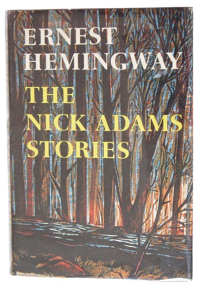 The Nick Adams Stories, 1st Ed