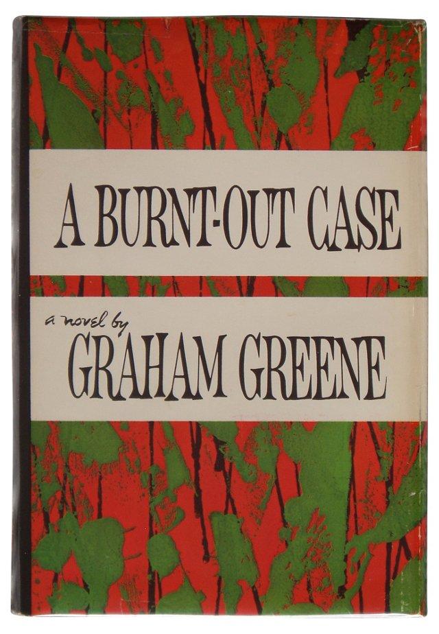 A Burnt-Out Case, 1st Ed