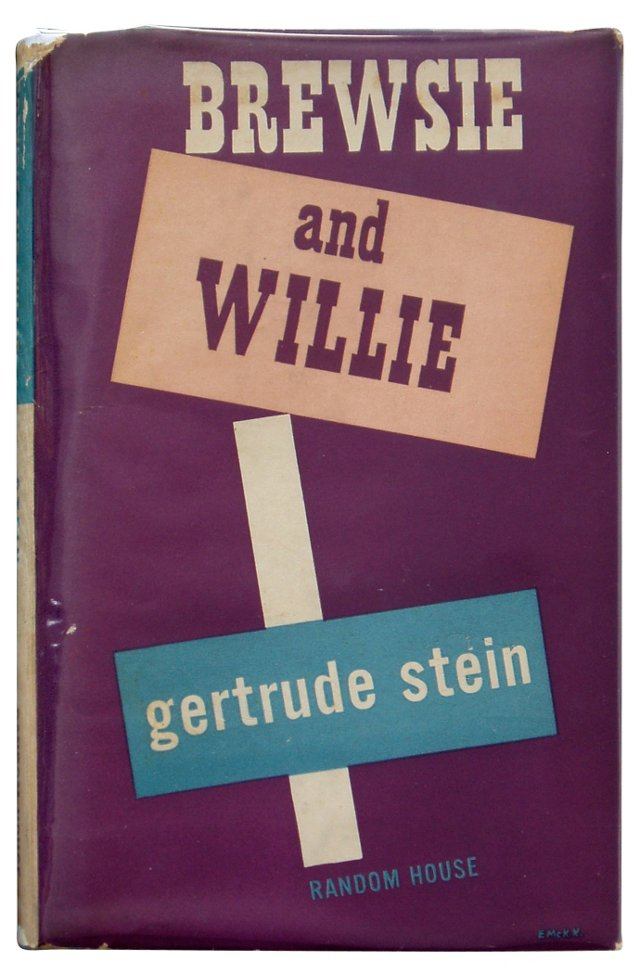 Gertrude Stein's Brewsie And Willie, 1st