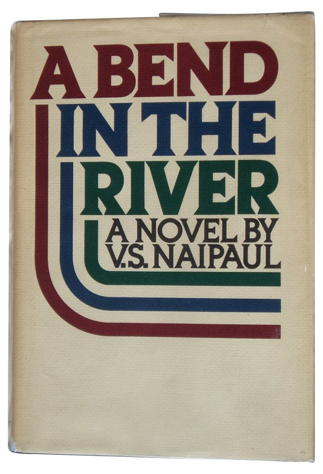 A Bend In The River, First Printing