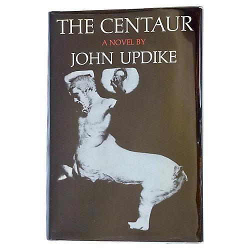 John Updike's The Centaur, 1st Printing