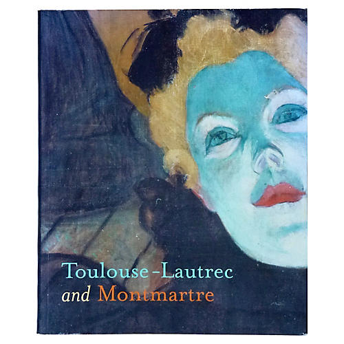 Toulouse-Lautrec and Monmartre