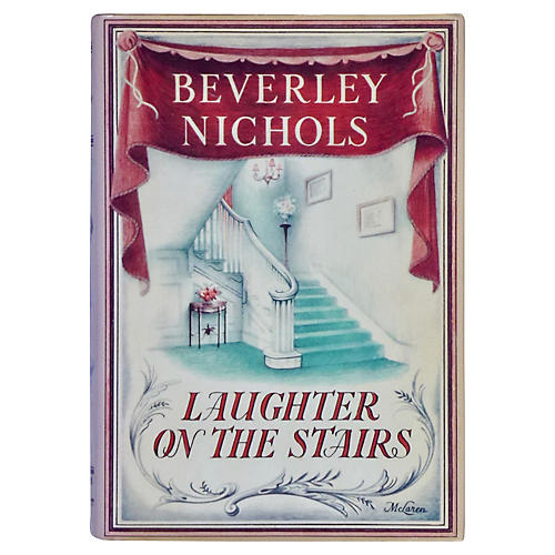 Beverley Nichols' Laughter on the Stairs