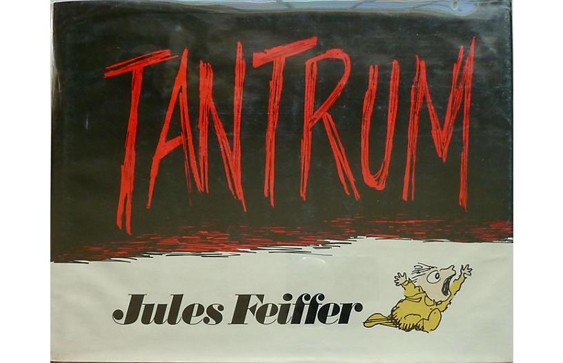 Jules Feiffer's Tantrum, Signed 1st