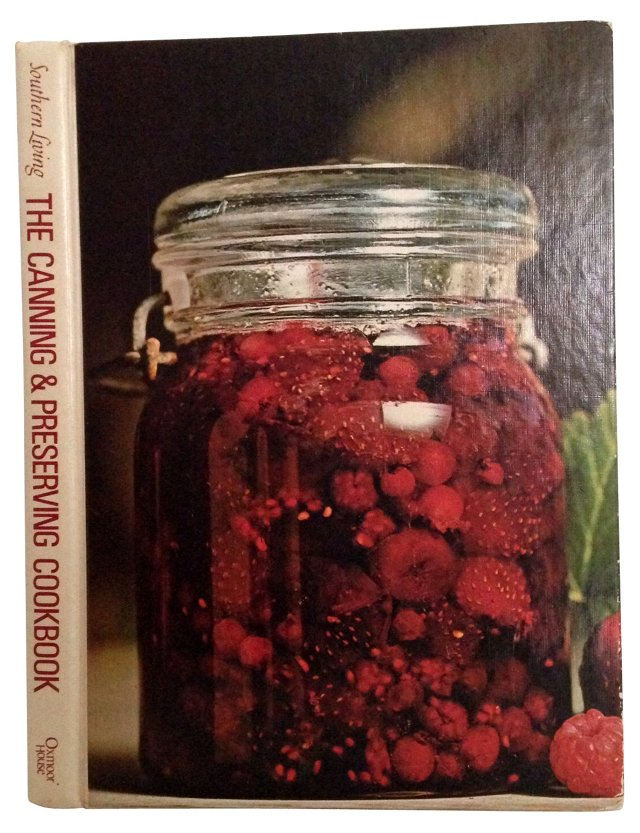 Southern Living: Canning & Preserving