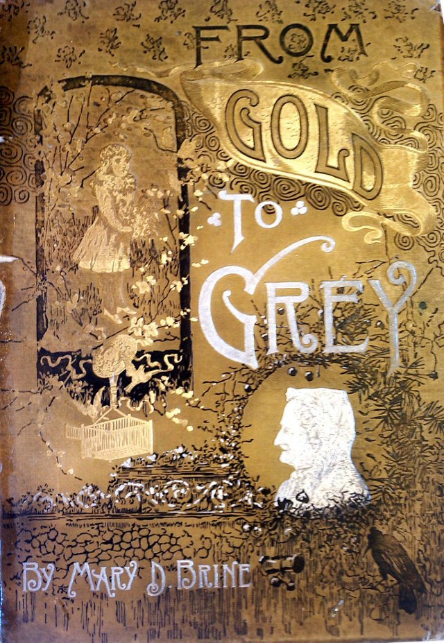 From Gold to Grey: Being Poems, 1886
