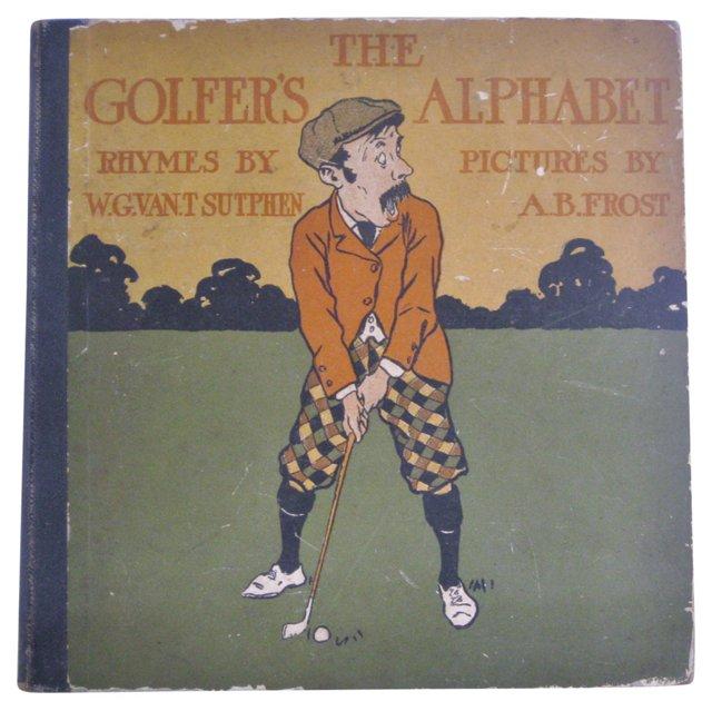The Golfer's Alphabet, 1st