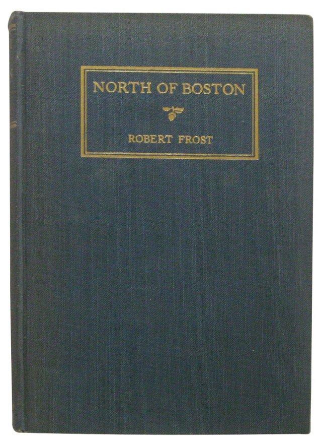 Robert Frost: North of Boston