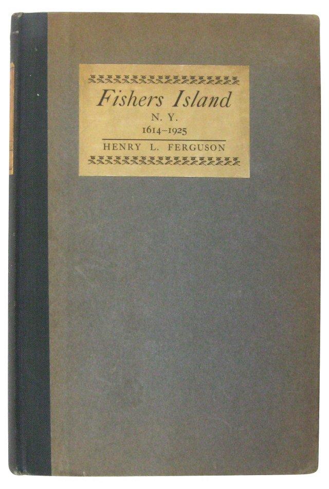 Fishers Island 1614-1925