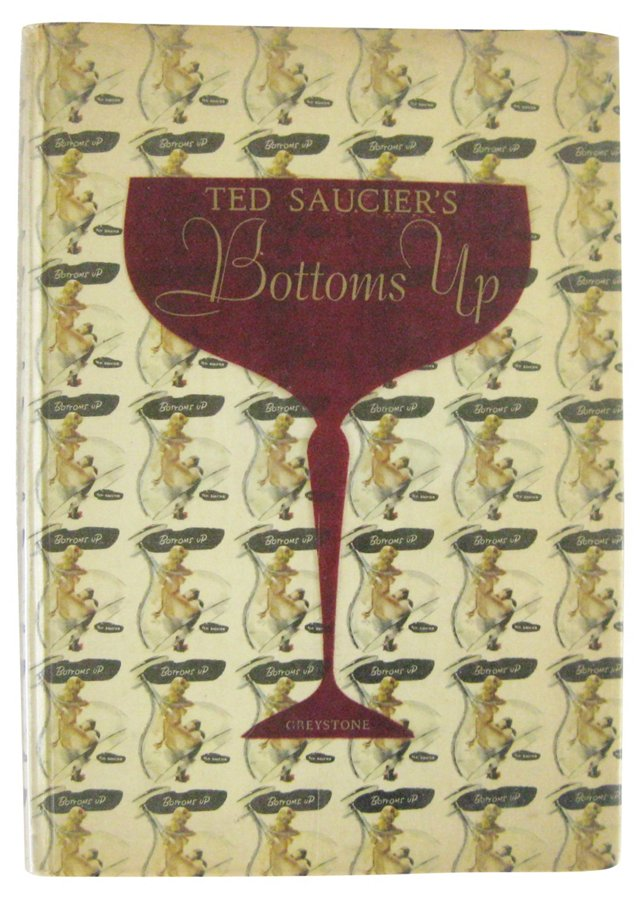 Ted Saucier's Bottoms Up, Signed