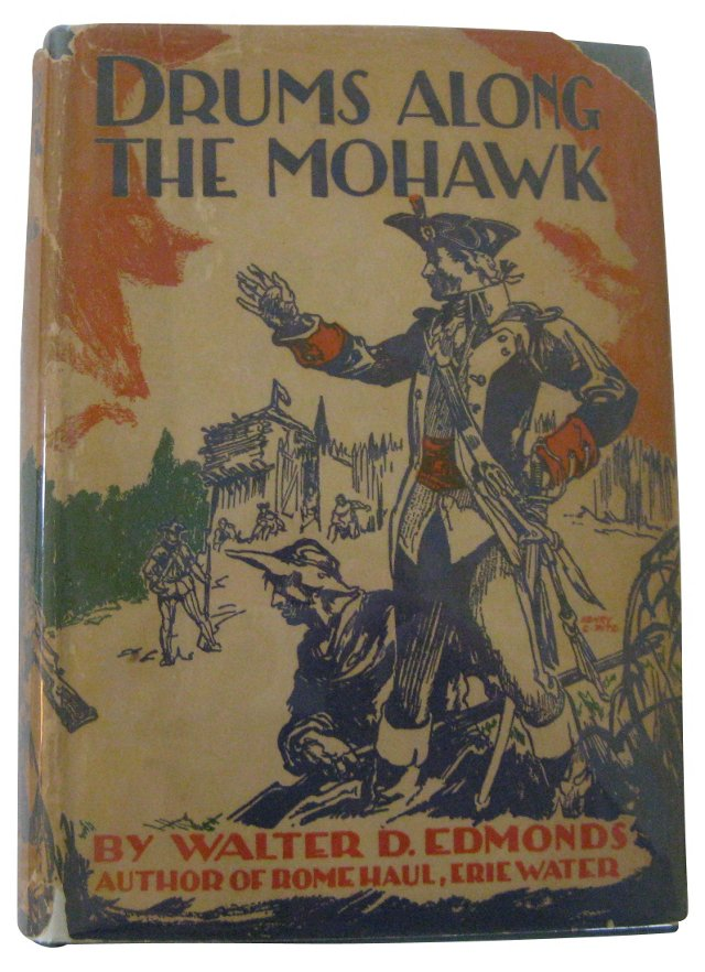 Drums Along the Mohawk,  1st Ed