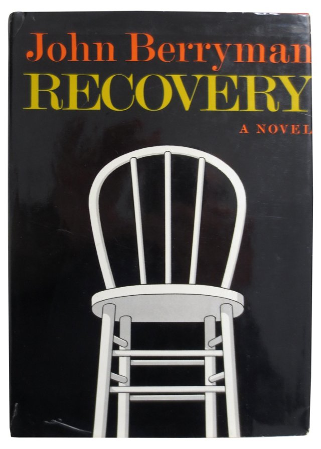 John Berryman's Recovery, 1st Ed