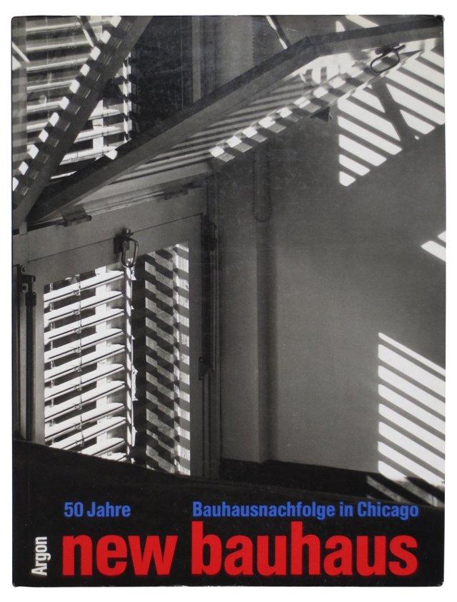 New Bauhaus in Chicago