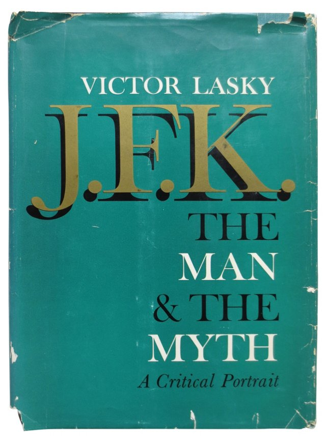 JFK: The Man & The Myth