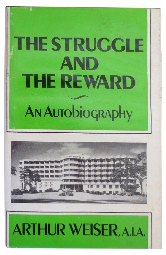 The Struggle and the Reward