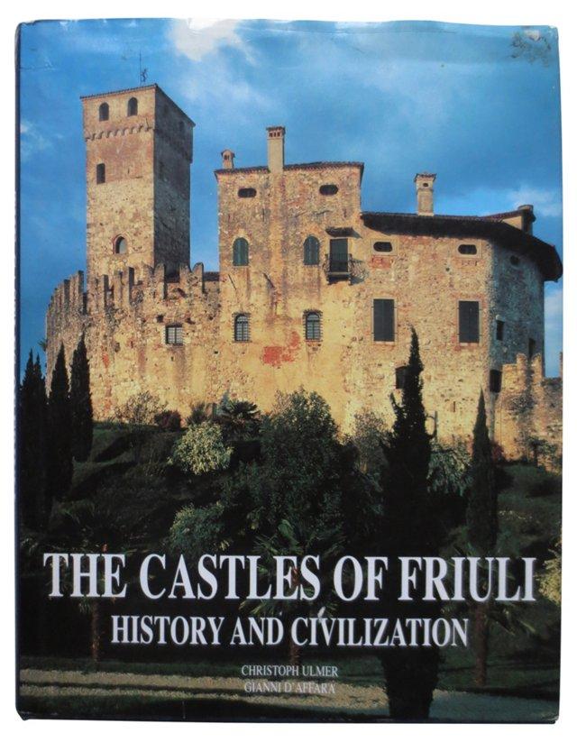 The Castles of Friuli