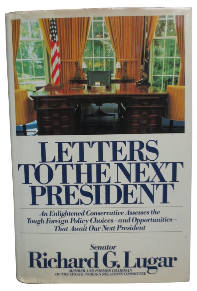 To the Next President, Signed, 1st Ed