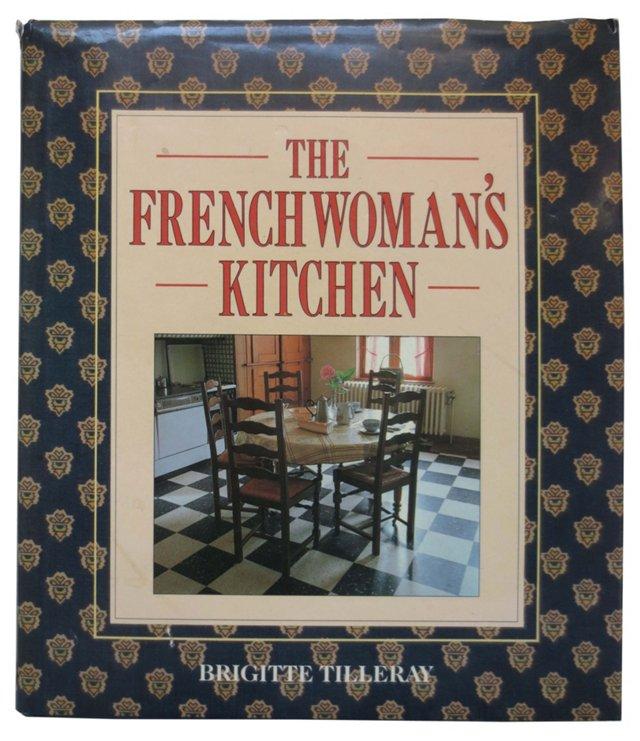 The Frenchwoman's Kitchen