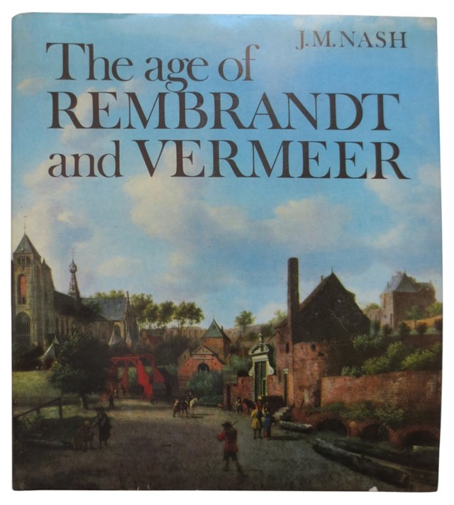 Age of Rembrandt and Vermeer