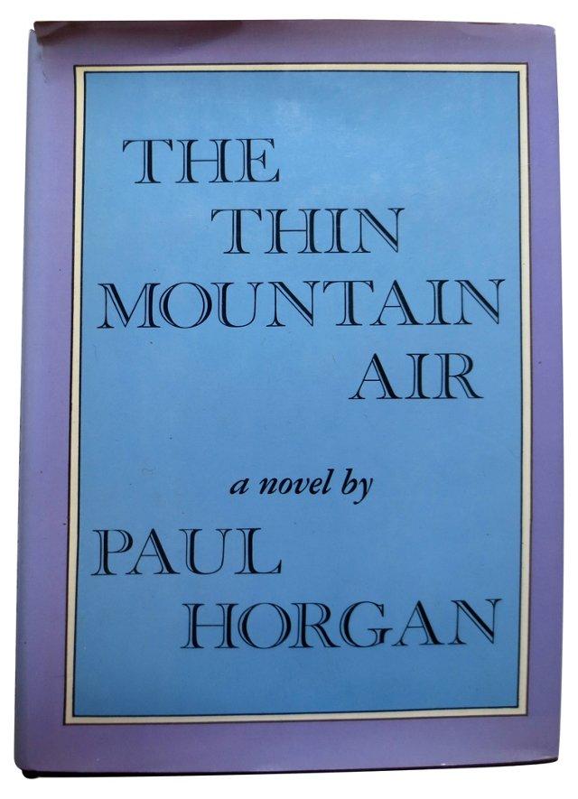 The Thin Mountain Air